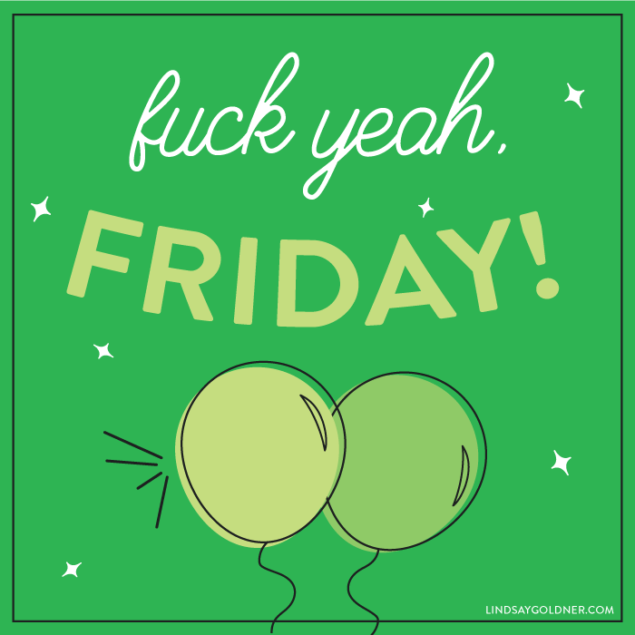 fuck-yeah-friday