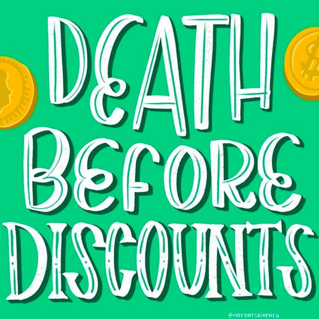 Death Before Discounts social graphic | Lindsay Goldner - No Fonts Given Co