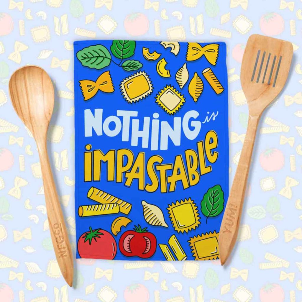 Nothing Is Impastable Tea Towel Design | Lindsay Goldner - No Fonts Given Co